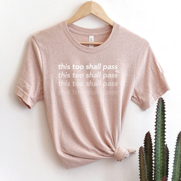 This Too Shall Pass Heather Prism Peach Short Sleeve T-Shirt