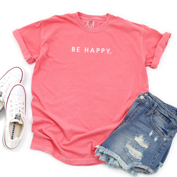 Be Happy Comfort Colors Short Sleeve T-Shirt