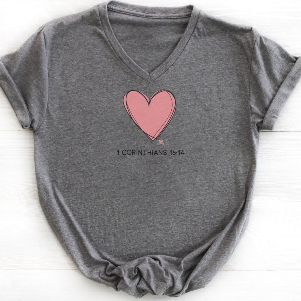 Heart - 1 Corinthians 16:14 Do Everything in Love Short Sleeve T-Shirt