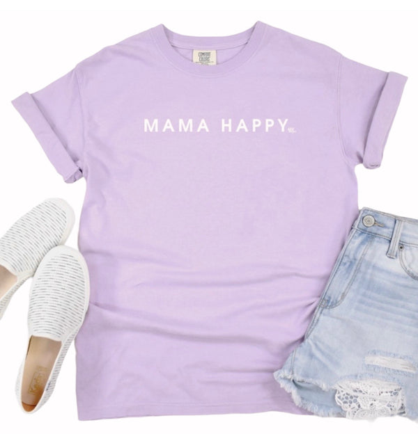 Mama Happy Comfort Colors Short Sleeve T-Shirt