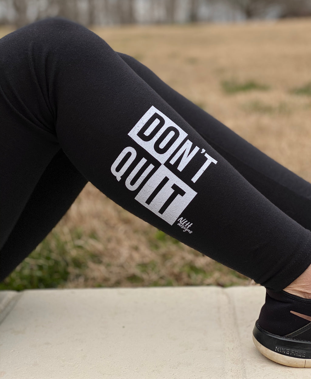 Don't Quit Do It Leggings
