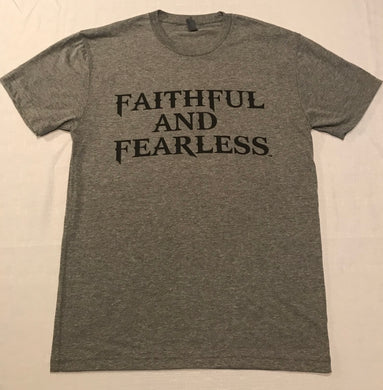 MENS FAITHFUL AND FEARLESS HEATHER GREY TRI-BLEND T- SHIRT
