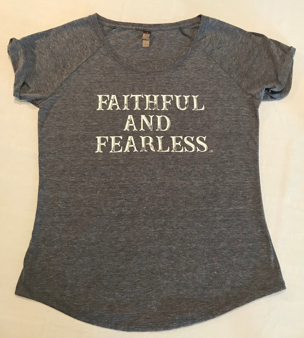 LADIES FAITHFUL AND FEARLESS WOMANS GREY T-SHIRT CAP SLEEVE