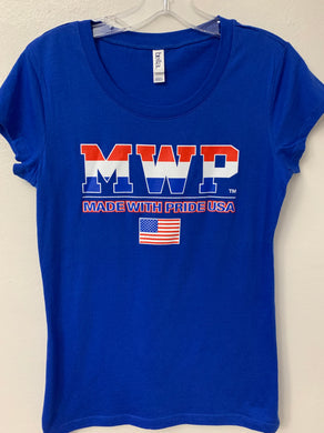 Ladies MWP (MADE WITH PRIDE USA) T-Shirt