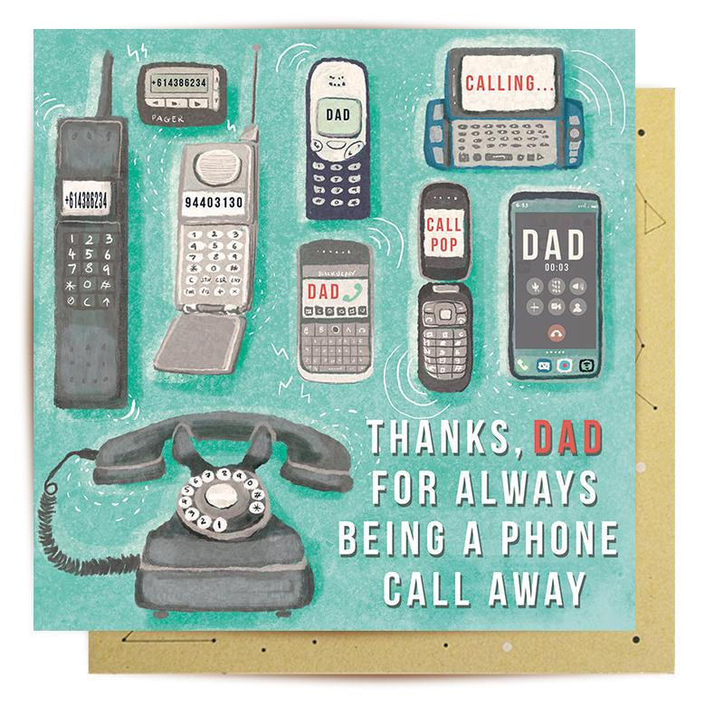 Dad Phone Call Away Card