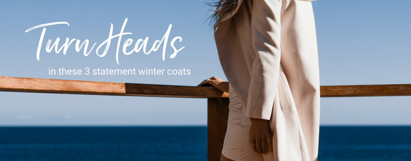 Turn Heads in These 3 Statement Winter Coats That Won't Break the Bank!