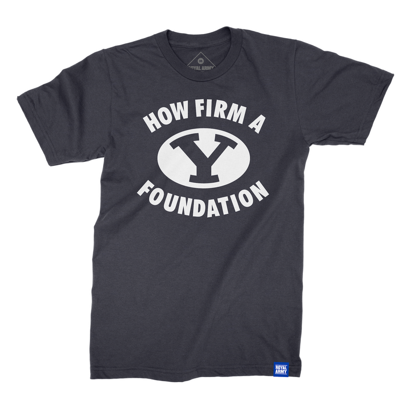 How Firm a Foundation T-Shirt