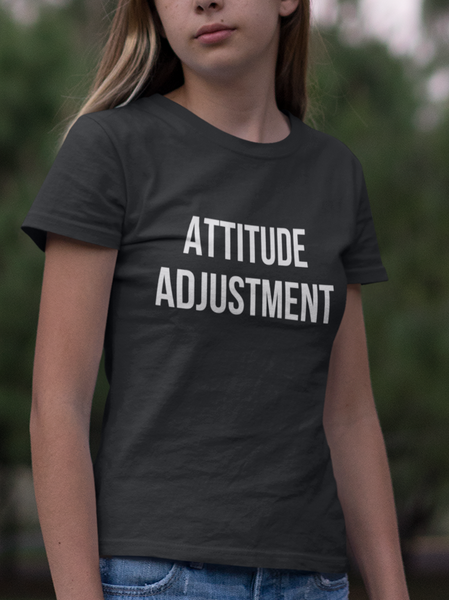 Women's Attitude Adjustment Tee
