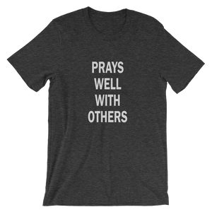 Men's Prays Well With Others Tee