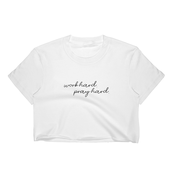 Women's Work Hard Pray Hard Crop Tee