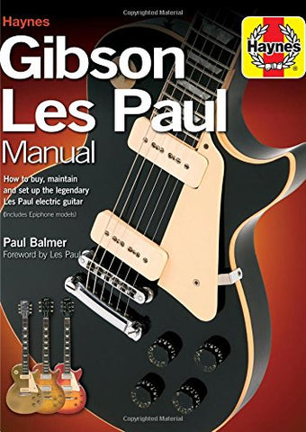 Gibson Les Paul Manual (Haynes Manual/Music)