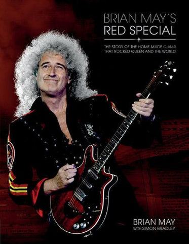 Brian May's Red Special: The Story Of The Home-Made Guitar