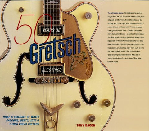 50 Years of Gretsch Electrics