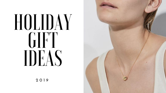 Holiday Gift Ideas - 2019