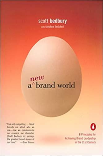 A New Brand World: Eight Principles for Achieving Brand Leadership in the 21st Century