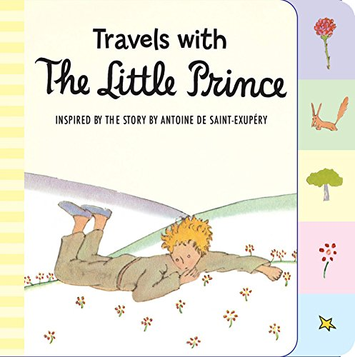 Travels with The Little Prince by Antoine de Saint-Exup≈Ωry