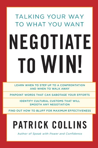 Negotiate to Win! by Patrick Collins
