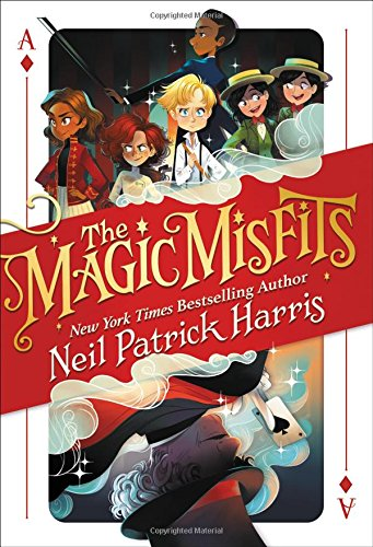 The Magic Misfits (Bk. 1) by Neil Patrick Harris