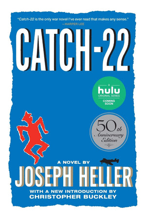 Catch-22: 50th Anniversary Edition by Joseph Heller with a new introduction by Christopher Buckley
