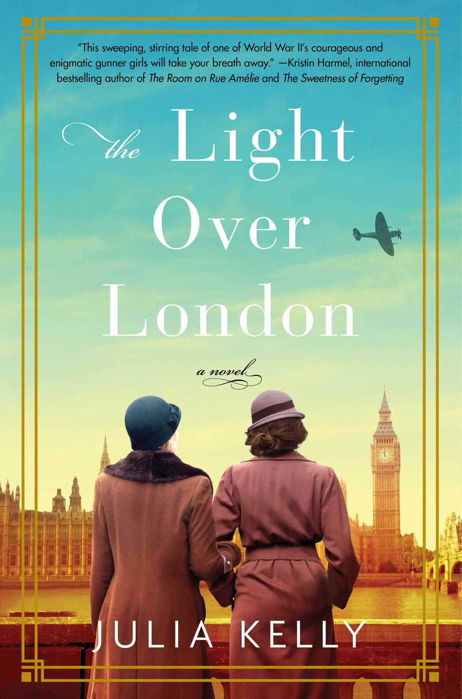 The Light Over London by Julia Kelly