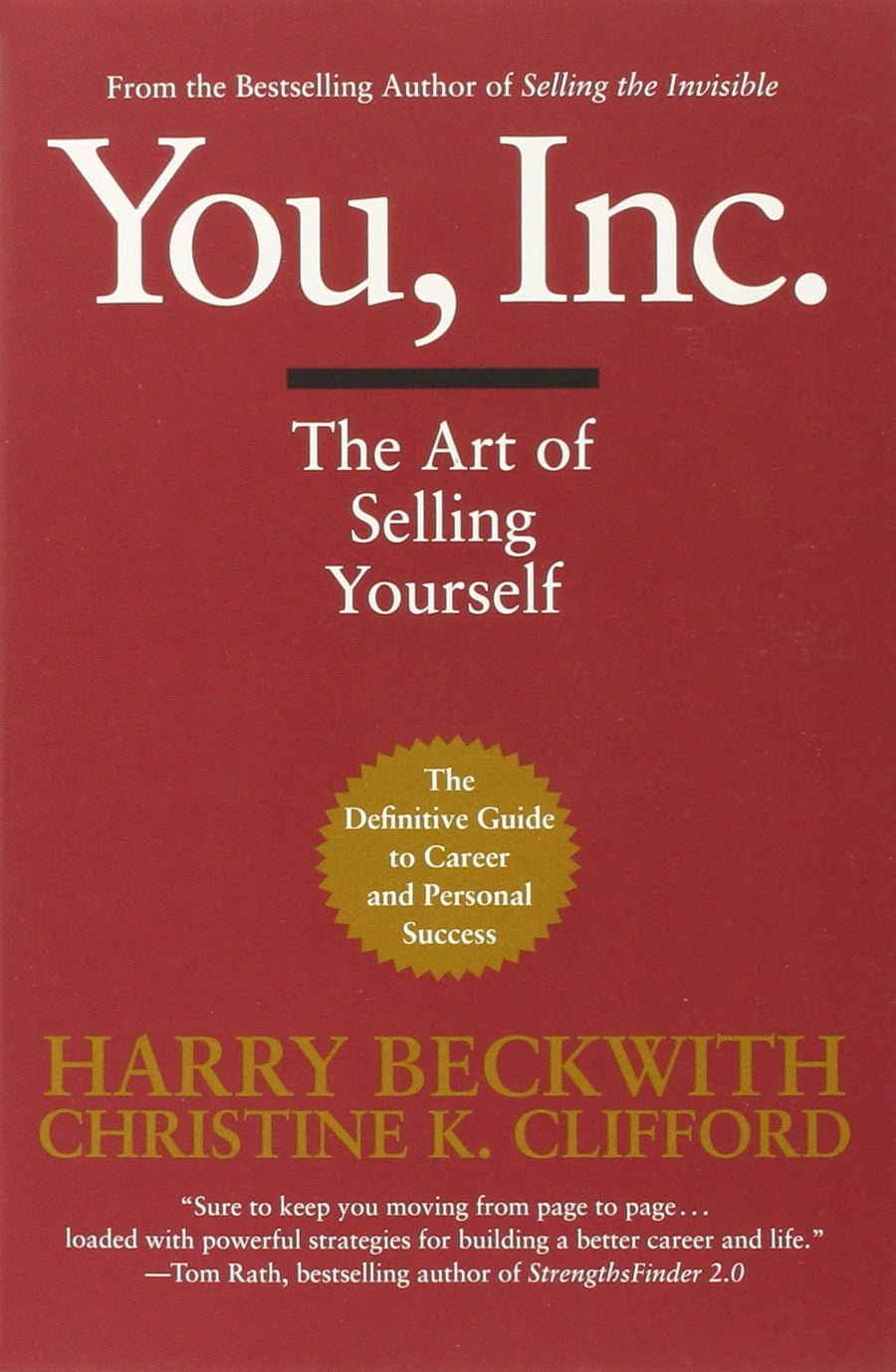 You, Inc.: The Art of Selling Yourself by Harry Beckwith