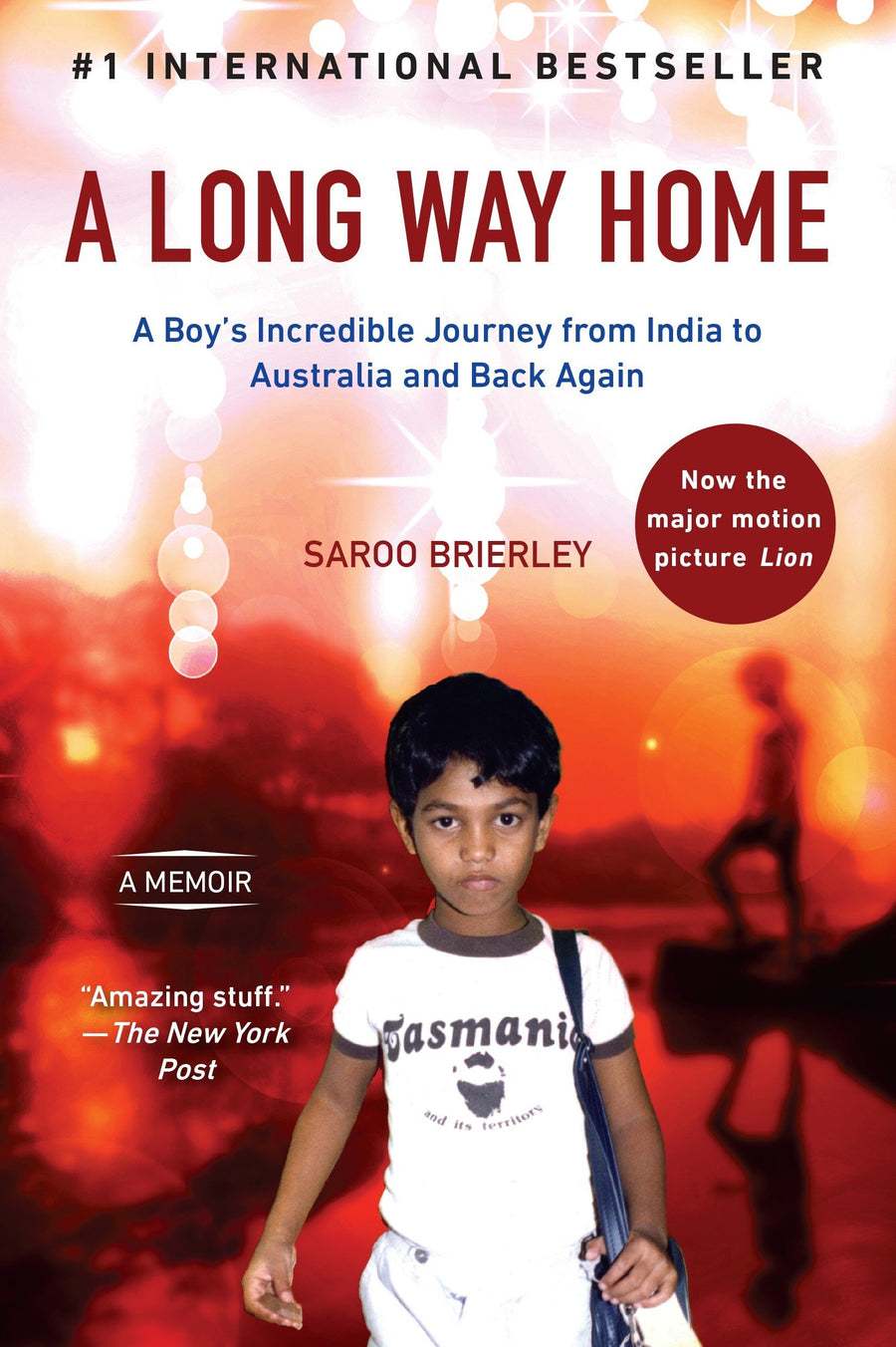 A Long Way Home: A Boy's Incredible Journey from India to Australia and Back Again