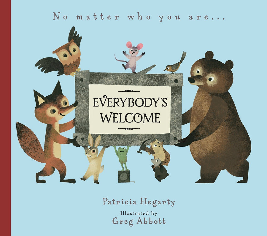 Everybody's Welcome by Patricia Hegarty and Greg Abbott