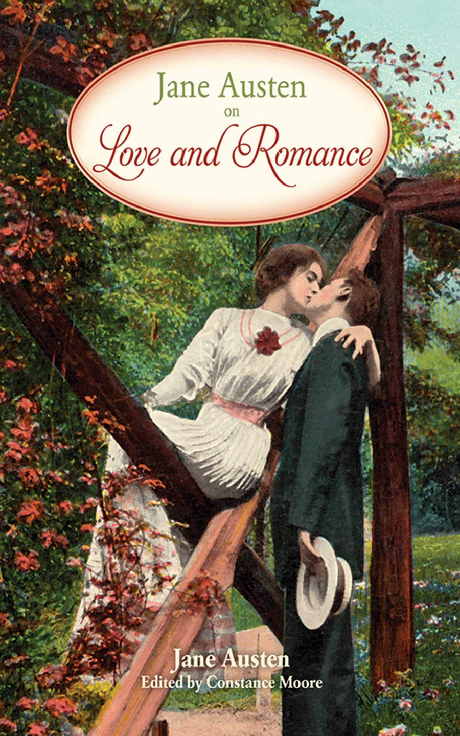Jane Austen on Love and Romance by Jane Austen and Constance Moore