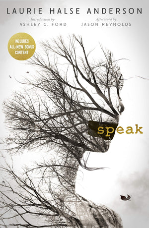 Speak by Laurie Halse Anderson (20th Anniversary Edition)