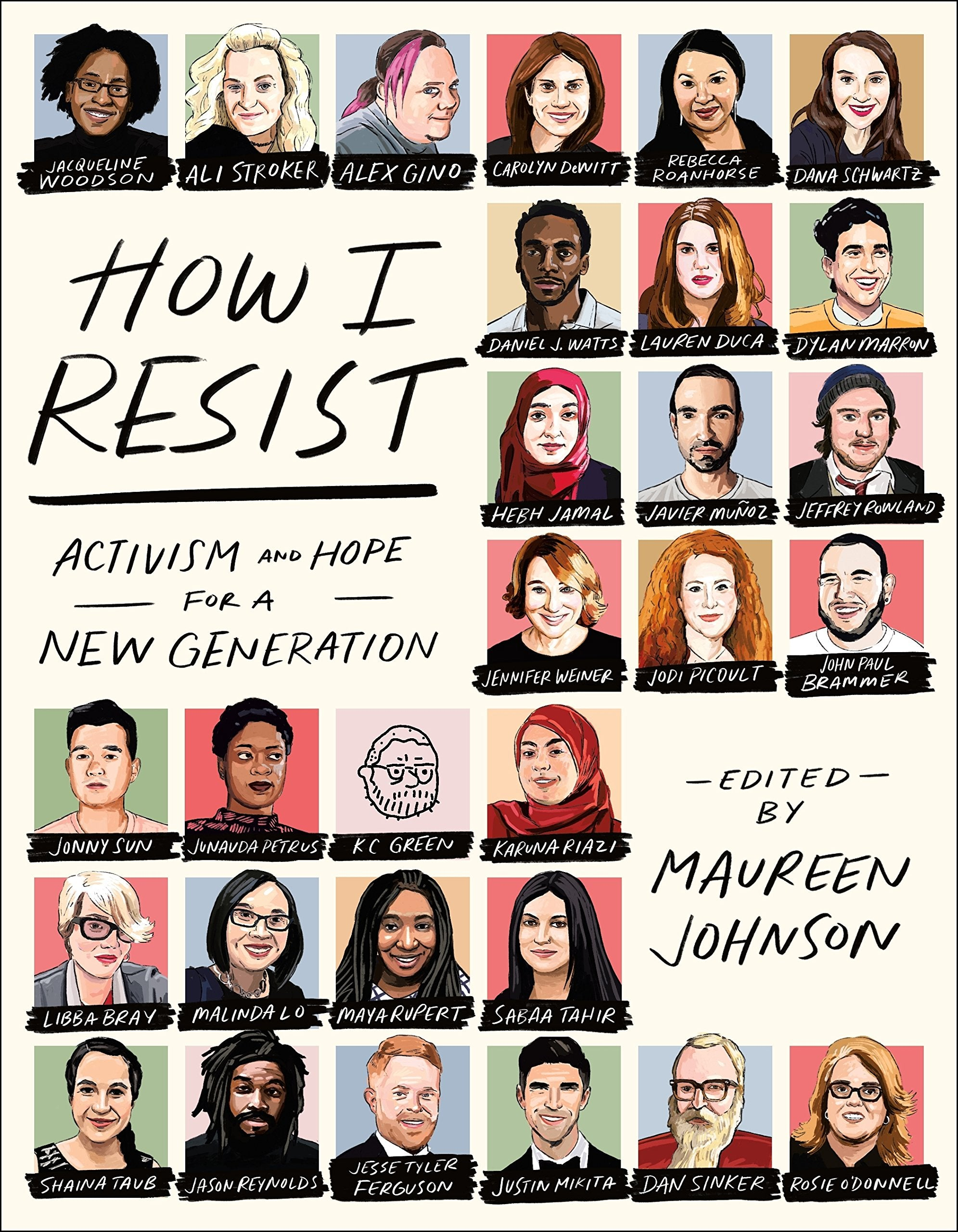 How I Resist: Activism and Hope for a New Generation by Maureen Johnson