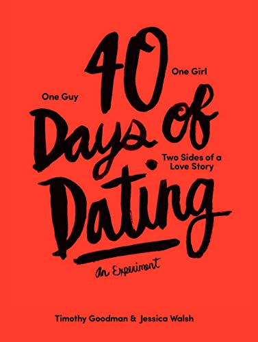 40 Days of Dating: An Experiment