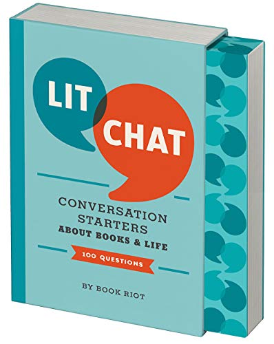 Lit Chat: Conversation Starters about Books and Life (100 Questions)