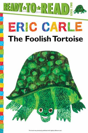 The Foolish Tortoise (Ready-to-Read, Level 2)