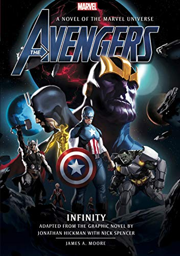 Infinity (The Avengers, Bk. 3) by James A. Moore