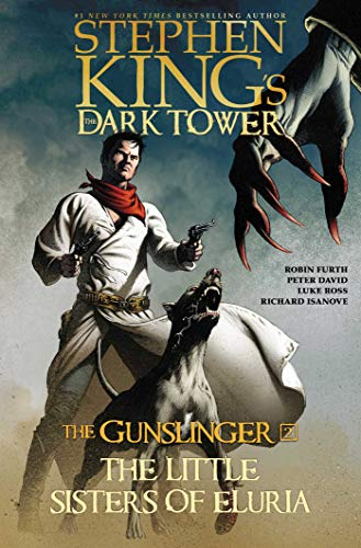 The Gunslinger: The Little Sisters of Eluria (Stephen King's The Dark Tower, Bk. 2)