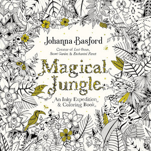 Magical Jungle: An Inky Expedition and Coloring Book for Adults by Johanna Basford