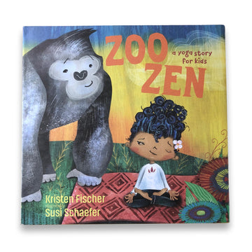 Zoo Zen - A Yoga Story For Kids
