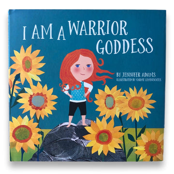 I Am A Warrior Goddess