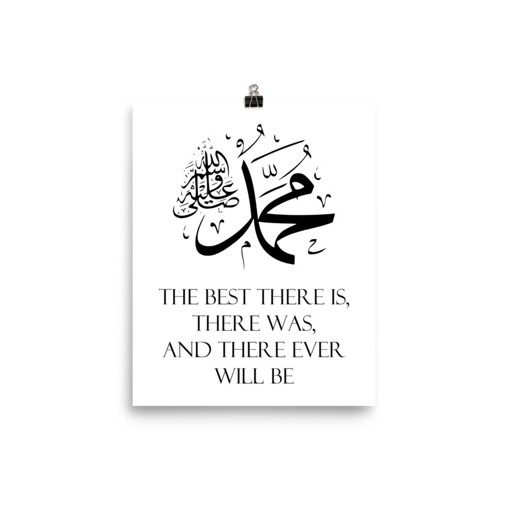 Prophet Muhammad Best Ever Calligraphy Wall Art Poster - Best There is There was and There ever will be