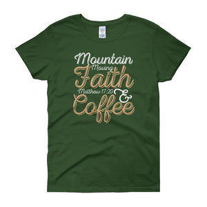 Faith & Coffee - Women's Short Sleeve T-shirt
