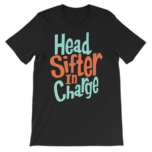 Head Sifter In Charge Unisex Short Sleeve T-shirt