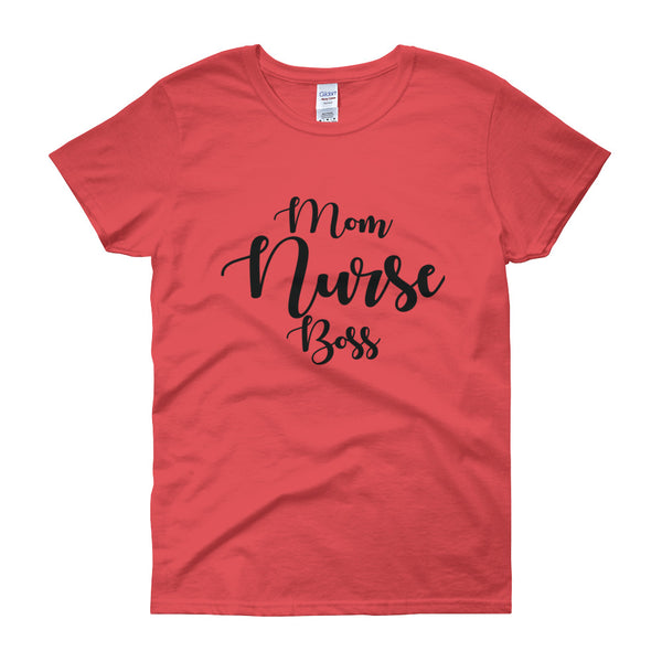 Nurse/Boss Women's Short Sleeve T-shirt