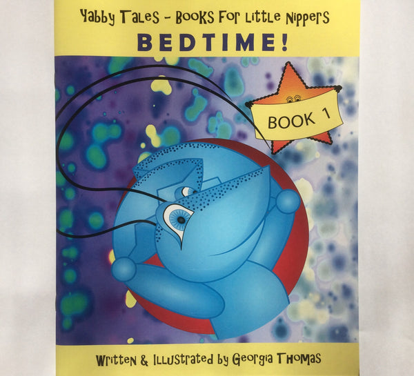 Bedtime! Book 1 in the Yabby Tales Series