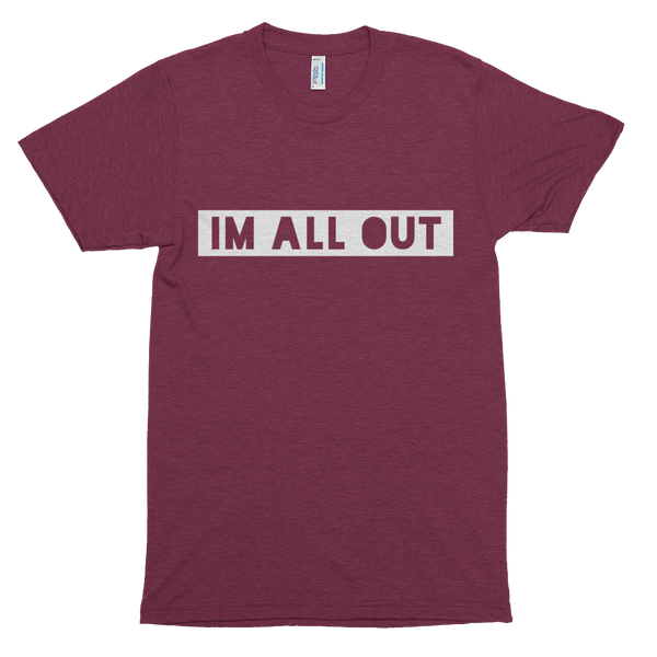 I'm All Out Men's Short Sleeve T-Shirt