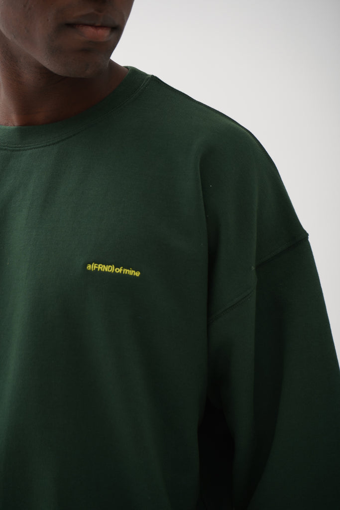 A (FRND) of Mine Sweatshirt Green