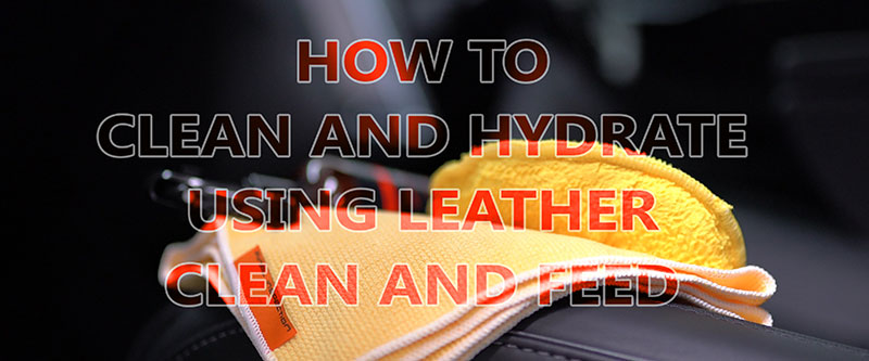 Leather : Clean & Feed