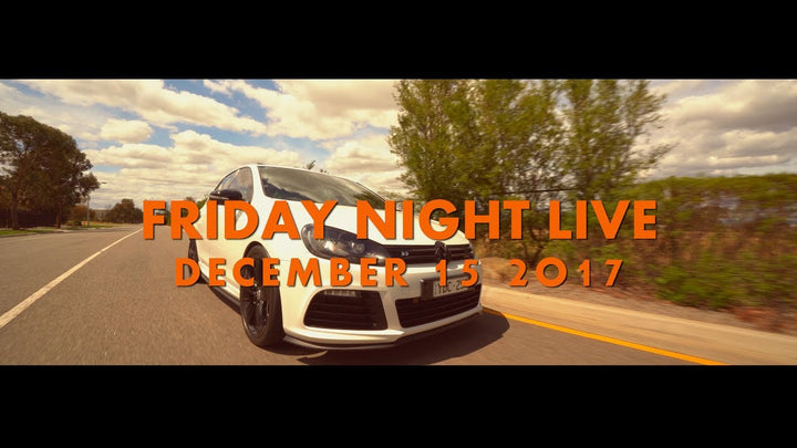 Friday Night Live : December 2017