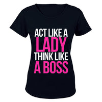 Act like a Lady, Think like a Boss! - Ladies - T-Shirt