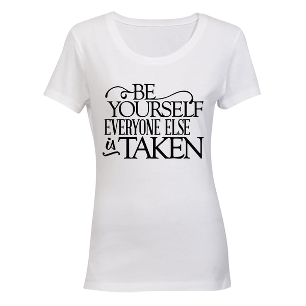 Be Yourself - Everyone Else Is Taken - BuyAbility South Africa