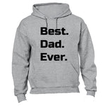 Best. Dad. Ever. - Hoodie - BuyAbility South Africa